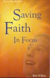 Saving Faith In Focus