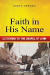 Faith in His Name