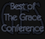 Best of The Grace Conference
