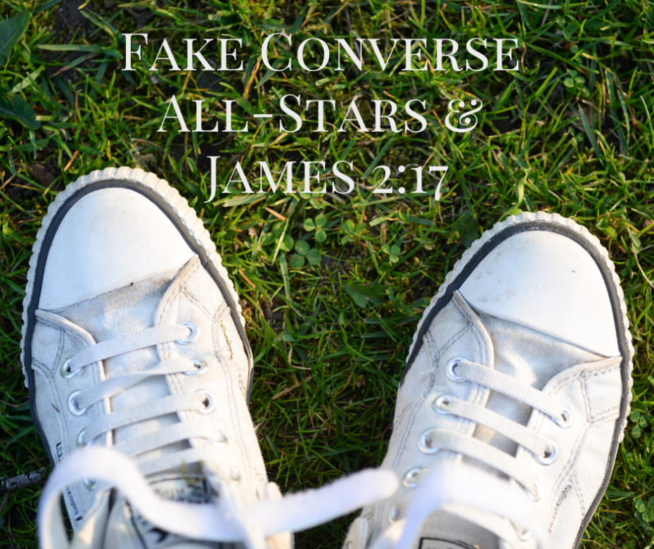 Fake Converse All-Stars and James 2:17 – Grace Evangelical Society