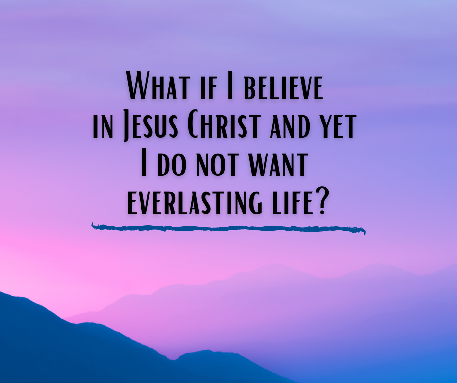 The Odd Case of Someone Who Professes to Believe in Christ,But Says He Does Not Have Everlasting LifeBecause He Does Not Want It